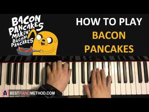 HOW TO PLAY  Adventure Time  Bacon Pancakes Song Piano Tutorial Lesson