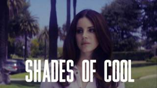 Lana Del Rey - Shades Of Cool - Instrumental