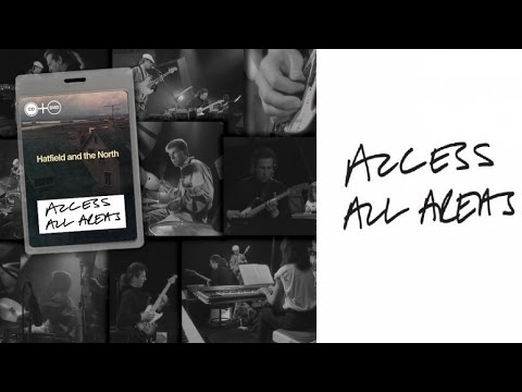 Hatfield And The North - Halfway Between Heaven And Earth (Access All Areas Live)