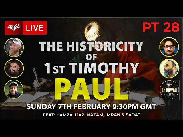 Testing The Historicity Of 1st Timothy   Paul