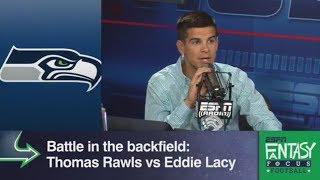 Eddie Lacy Or Thomas Rawls: Who Has More Fantasy Value? | Fantasy Focus | ESPN
