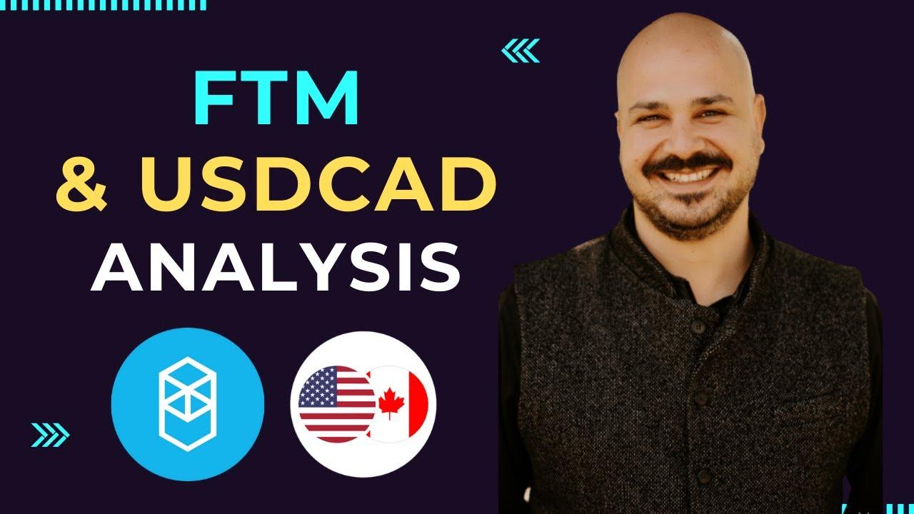 Download FANTOM & USDCAD - Detailed Analysis!