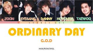G.O.D (지오디)-  Ordinary day(보통날)[HAN/ROM/MGL] COLOR CODED LYR…