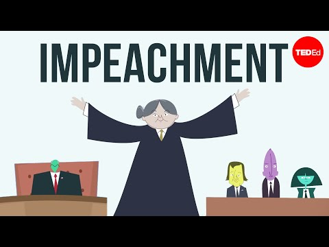 Video image: How does impeachment work? - Alex Gendler