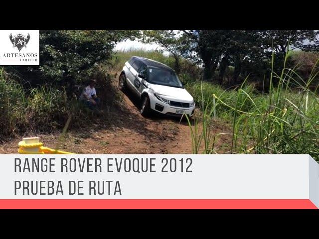 Range Rover Evoque 2012 / Prueba de ruta / Artesanos Car Club