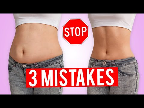 3 BIG MISTAKES THAT GIVE YOU BELLY FAT