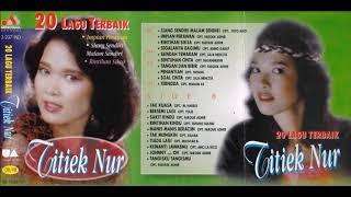 20 LAGU TERBAIK / Titiek Nur (original Full)