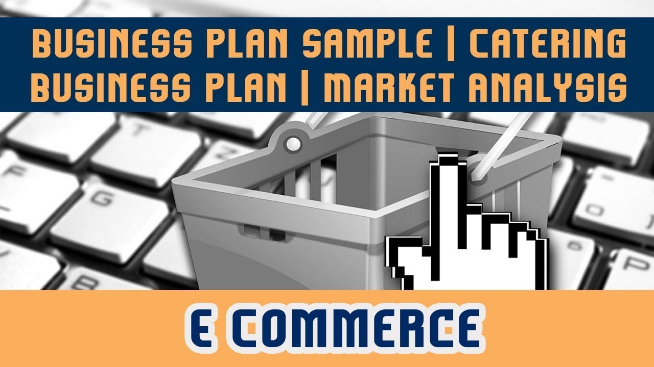 E Commerce | Business Plan Sample - YouTube