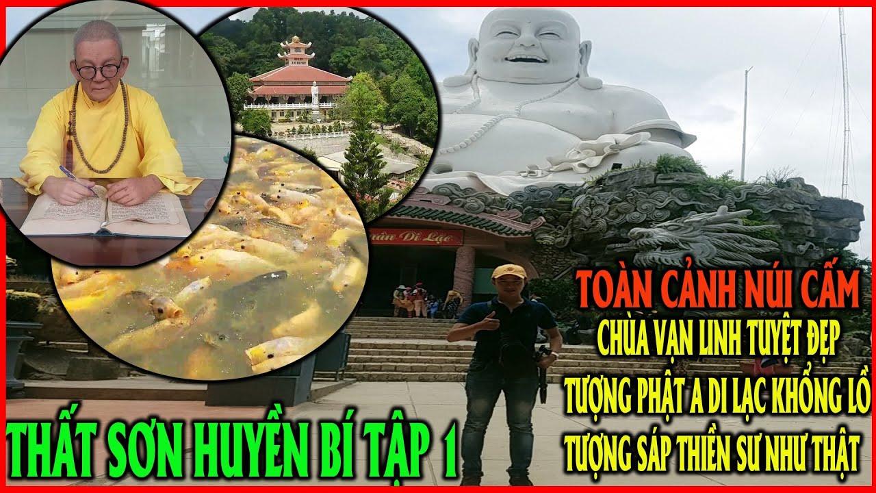 Thất Sơn Kì Bí #1| Khám Phá Chùa Vạn Linh,Chùa Phật Lớn,Tượng Phật Di Lạc khổng lồ tuyệt đẹp