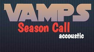 SEASON CALL   Acoustic Ver