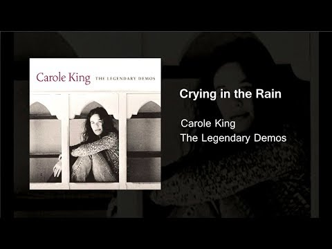 Crying in the Rain  The Legendary Demos  Carole King