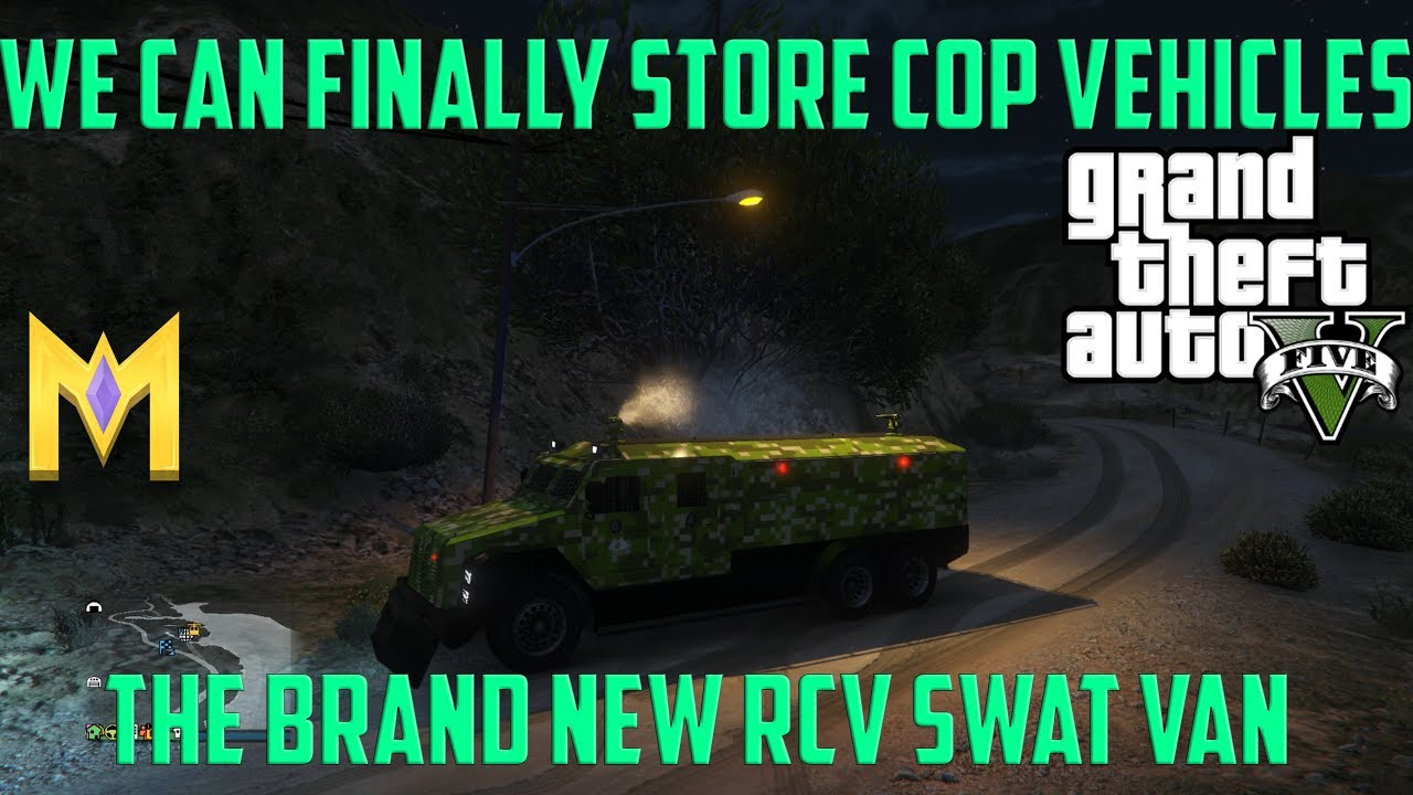 Gta 5 Online New Rcv Police Swat Van Finally Store Cop Cars In