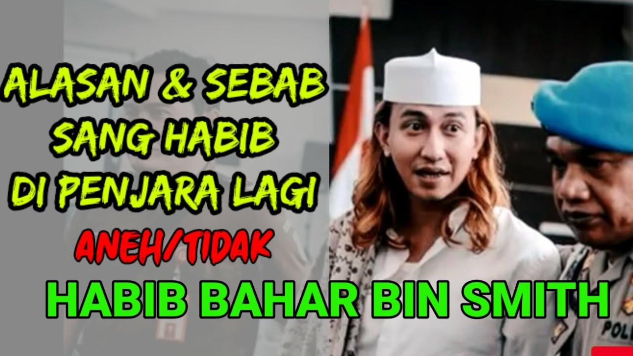 HABIB BAHAR DI PENJARA LAGI - ALASAN DAN SEBAB NYA - YouTube