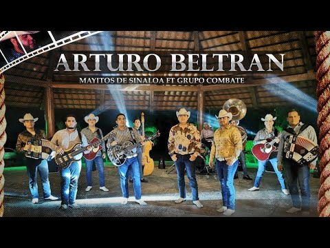 4rtur0 B3ltr4n - Mayitos De Sinaloa Ft. Grupo Comnbate