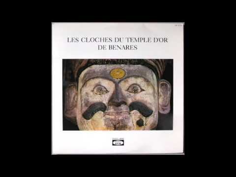 Les Cloches Du Temple D'or De Bénarès (full album)