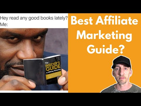 Insider's Guide To Affiliate Marketing Review – Best Affiliate Marketing Guide?