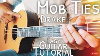Mob Ties Drake Guitar Tutorial for Beginners // Mob Ties Guitar // Guitar Lesson #524