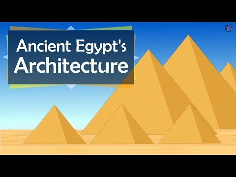 The History Of Ancient Egypt's Architecture