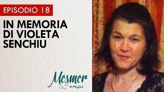 In memoria di Violeta Senchiu - Mesmer in pillole 018