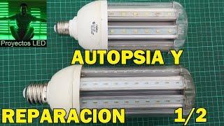 autopsia y reparacion lampras led 25w y 45w parte 1 2