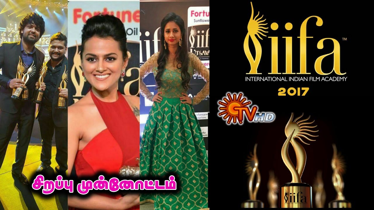 IIFA Utsavam Awards 2018 Full Show || Sun TV Exclusive _ Sirappu Munnottam  _ (14 05 2018)