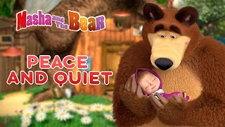 Download lagu Masha and the Bear 👱‍♀️🐻 PEACE AND QUIET 🦸🤣 Best episodes collection 🎬 Cartoons for kids