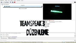 TeamSpeak 3 /Düzenleme 3D Resim ekleme YazıOrtalamaYENİ /
