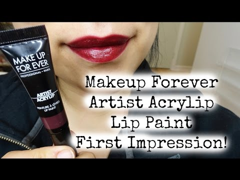 NEW!!! Makeup Forever Acrylip Lip Paint First Impressions!