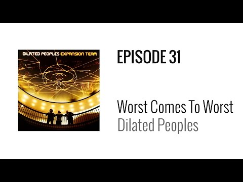 Beat Breakdown  Worst Comes To Worst  Dilated Peoples prod The Alchemist