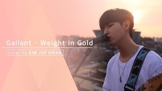 Gallant - Weight In Gold (cover by KIM JAEHWAN)
