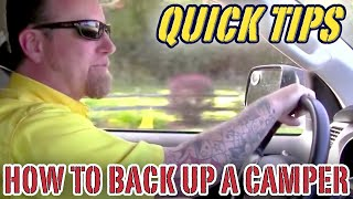 How to Back Up a Camper  | Pete