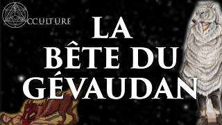 La Bête du Gévaudan - Occulture Episode 2