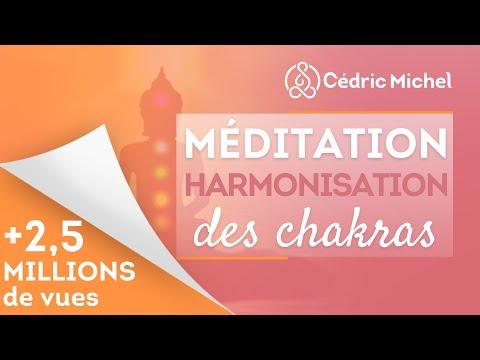 Méditation pour Activer et Harmoniser ses CHAKRAS 🌼 Cédric Michel