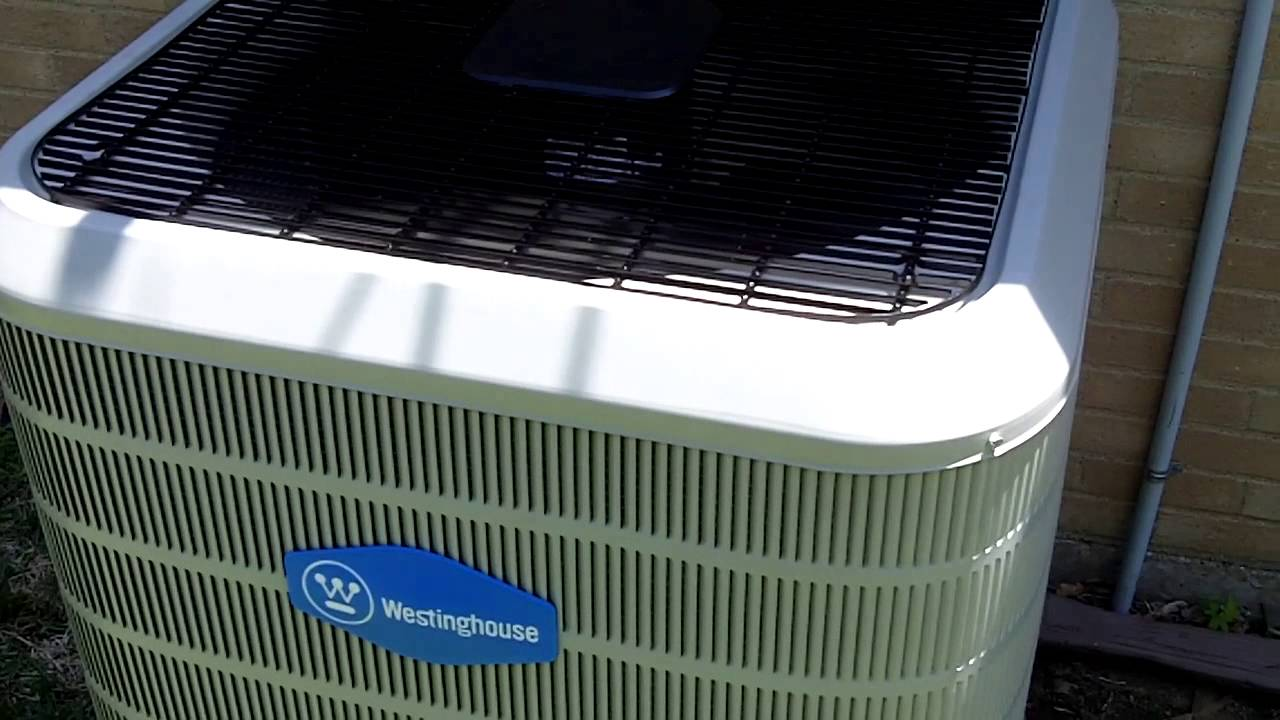 Our Brand New 2017 Westinghouse High Efficiency Air Conditioner