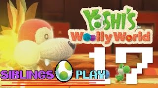 Siblings Play Yoshi's Woolly World Part 17 I'm Not Immune!