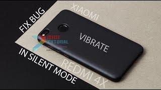 Download Video Cara Mudah Mengatasi Bug Fitur Getar Tidak Berfungsi Pada Mode Silent Smartphone Xioami [Redmi 4X] MP3 3GP MP4