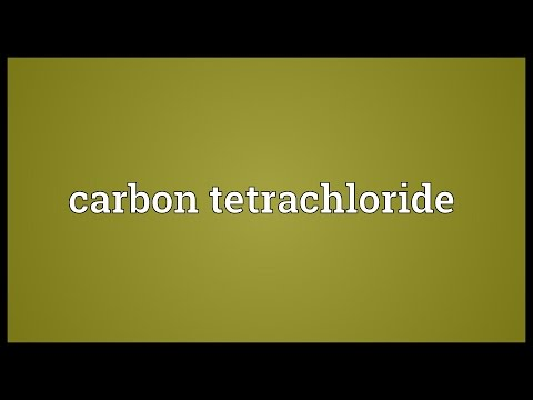 Carbon Tetrachloride Meaning