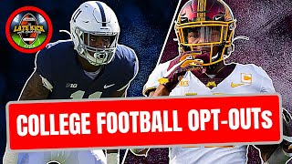 Don't Worry About College Football Opt-Outs (Late Kick Cut)