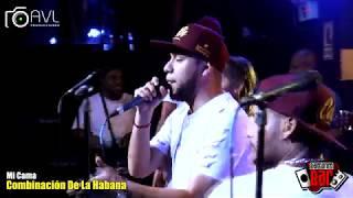 Mi Cama - Combinación De La Habana (Estreno) - Barranco Bar 2018