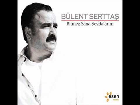 Bülent Serttas - Gönlüm Kirik (Yeni Albüm 2011)