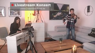 9. Livestream Konzert - ENSEMBLE ROYAL @ home