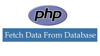 How to Fetch Data From Database in PHP And Display HTML Tables