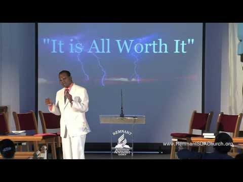 """""""It Is All Worth It"""" by Pastor John"""