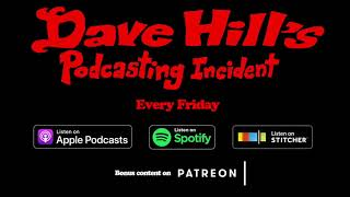 Dave Hill's Podcasting Incident - Episode 103 (w/ Author, journalist and musician Paul Myers)