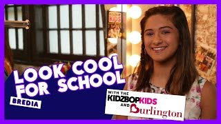 Look Cool For School With Burlington and Bredia from the KIDZ BOP Kids