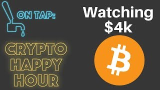 Can Bitcoin Hold $4,000 - Crypto Happy Hour