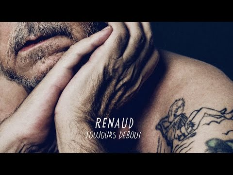 Renaud - Toujours debout (Audio officiel)