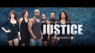 Justice The Series, Episode 1- Desire Brings Ruin