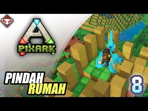PIXARK - (8) PINDAH RUMAH
