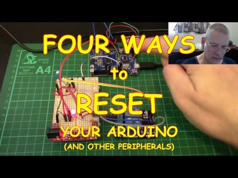 #24 Four Ways To RESET Your Arduino